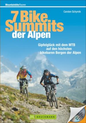 7 Bike-Summits der Alpen - Das Buch